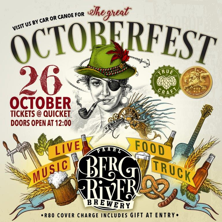 Poster of the Berg River Brewery Great Octoberfest 2019. Reads visit us by car or canoe. Live Music, Food Truck, Tickets R80, Doors Open at 12:00pm. R80 Cover Charge includes gift at entry.